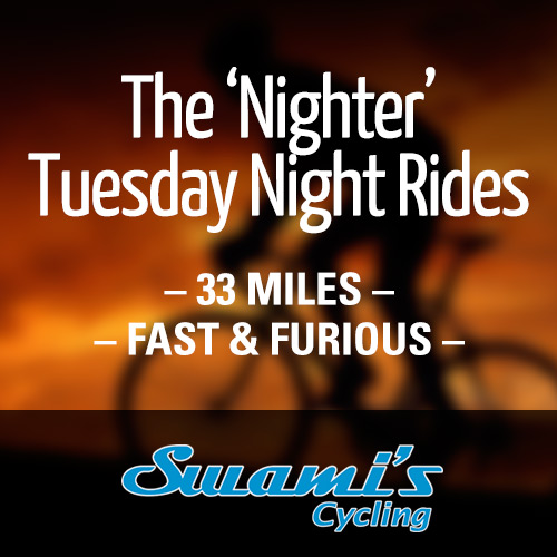 The 'Nighter' Tuesday Night Rides (during Daylight Savings only)